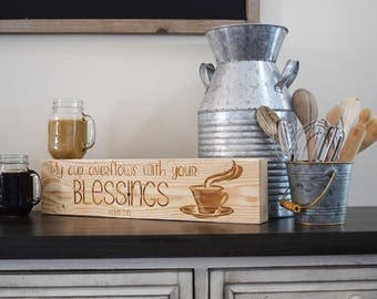 Engraved Pallet Wood Sign- My Cup Overflows with Your Blessings | Psalm 23:5 | Funny | Coffee | Housewarming | Religious | Home Decor