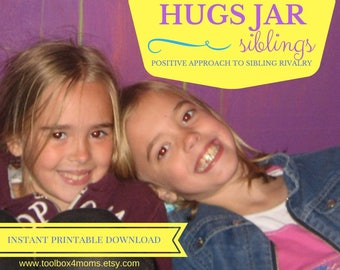 HUGS JAR, Positive Approach to Sibling Rivalry, Digital Download, Printable, Parenting Resources, Siblings, Discipline, Sibling Rivalry
