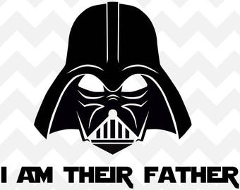 Darth Vader Father Star Wars SVG | I am their father SVG | darth vader SVG | star wars svg | cricut Silhouette Cut File svg | Star Wars |