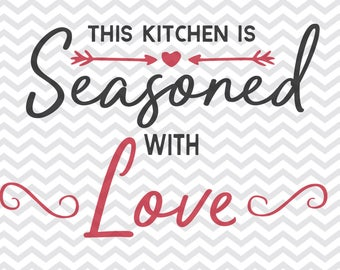 this kitchen is seasoned with love svg, kitchen svg, measurement svg, this kitchen svg, cutting board, Cutting Board svg, Cut File, svg, png