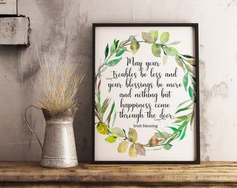 Irish Blessing Printable green wreath quote print May your troubles be less, Irish quote, Irish print, Irish wall art ,Irish prayer,digital
