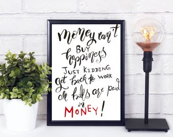 Funny office sign - Funny office quotes - Funny boss gift - Funny money gift - Instant download quote - Instant download printable art
