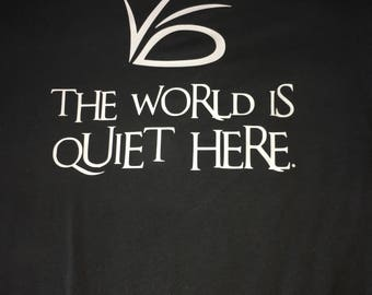 VFD tshirt.  The world is quiet here.