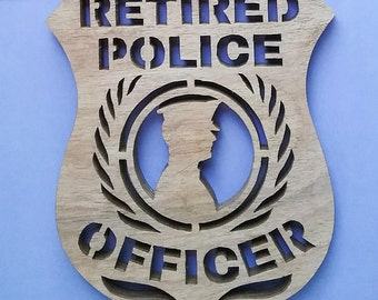 Retired Police Officers Badges/Plaques/ Scroll Saw Art Wall Hanging