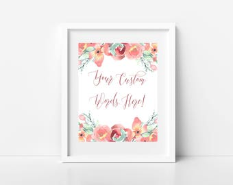 custom quote print, floral printable, watercolor floral quote, printable art, your text here, digital floral print, soft pastel flowers