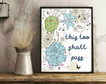 Inspirational Quote - Printable Artwork - Printable Home Decor - Motivational Wall Art - This Too Shall Pass Quote - Print At Home Design