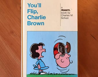 You'll Flip, Charlie Brown/You Can Do It, Charlie Brown by Charles M. Schulz