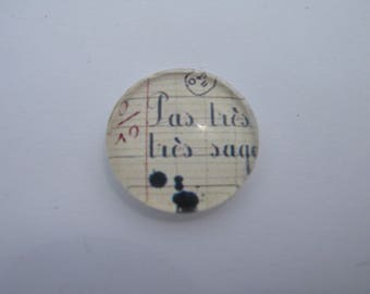 Cabochon 18 mm round domed with his very wise Scripture picture