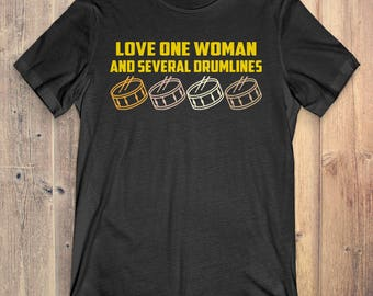 Drumline Instrument T-Shirt Gift: Love One Woman And Several Drumlines