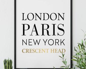 London, Paris, New York, Crescent Head      Wall Art, Printable Art, Travel, Destinations, Home Decor