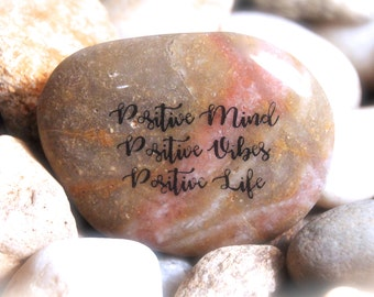 Positive Mind/Positive Vibes/Positive Life ~ Engraved Rock