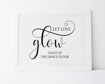 Printable Wedding Send Off Sign Let Love Glow Sign Send
