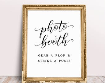 Photo Booth Sign Grab A Prop And Strike Pose Wedding Signs