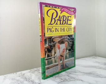 Babe : Pig in the City by Justine Norman and Ron Fontes  (Movie Tie-in Paperback)