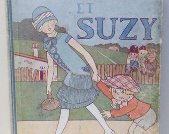 RARE * Bicot et Suzy * Bande-dessinée  / Comic strip Edition originale Septembre 1927