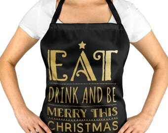 Eat Drink and be Merry This CHRISTMAS, Apron, Christmas Gift, Tabard, Festive Season, Kitchen, Cook, Dinner ST58