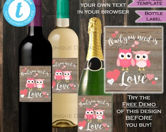 Valentines Day Wine Bottle Label Wrap Valentines Day Gift for Him Gift for Her - Owl you need is Love Custom Printable INSTANT Self-EDITABLE