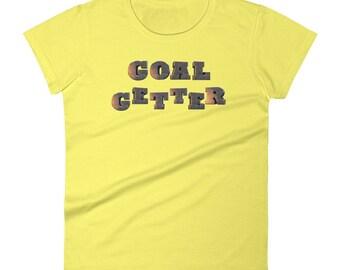 Goal Getter Women's short sleeve t-shirt