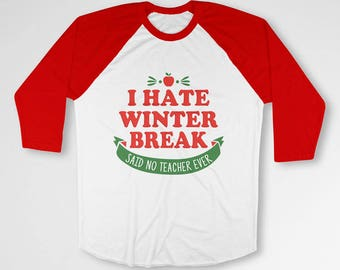 Funny Christmas Gifts For Teachers T Shirt Xmas Present Holiday Outfit Baseball Tee 3/4 Sleeve TShirt Christmas Humor Xmas Clothes TEP-583