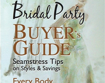 Bridal Party Buyers Guide