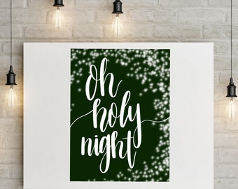 Oh Holy Night | Christmas | 8x10 Print | Christmas Art | Digital Download | Digital Prints