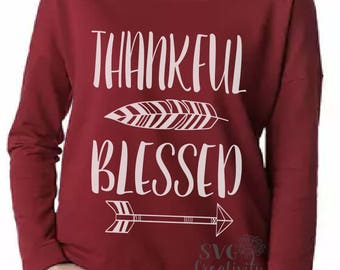 Thankful Blessed SVG, Thankful and Blessed SVG, Thankful Svg, Blessed Svg