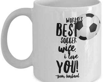 WORLD'S BEST Soccer Wife! Coffee Mug