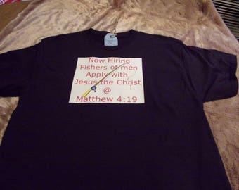 T shirt, christian theme Now Hiring christian bible verse