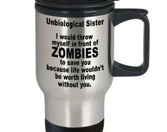 Unbiological Sister Mug - Sisters By Heart Valentine - Best Friend Gift - BFF Tribe Soul Sorority - 14oz Stainless Steel Coffee Travel Mug
