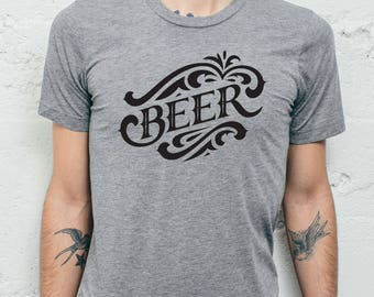 Beer tee shirt because BEER