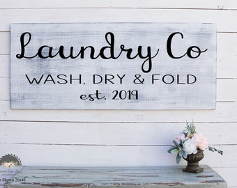 Laundry Room Decor, Laundry Room Sign,Laundry Co Wash Dry And Fold Sign, Established Sign, Open Sign, French Country Decor, Rustic Wooden