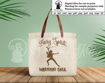 Fairy saying svg, Fairy spirit warrior soul svg, ai dxf emf eps pdf png psd svg svgz tif files for cricut, silhouette, brother