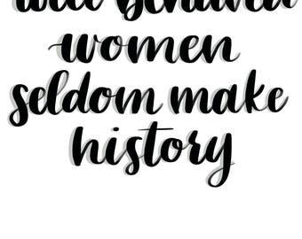 Well Behaved Women Digital Download