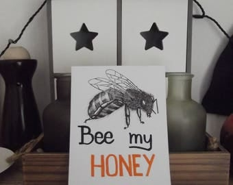 Bee my Honey (drawing replica)