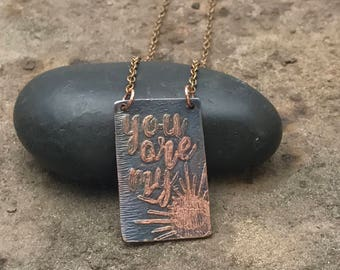 You are my sunshine necklace //  gift  for her. Copper handwriting necklace, sweetheart necklace, daughter neckace, gift necklace