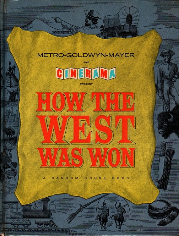 How the West Was Won  - 1963 - Vintage Movie tie-in Book