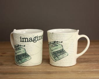 Imagine Mug| Writers Mug| Graduation Gift| Vintage Typewriter| Inspirational Cup| Illustrated| Clay Cup