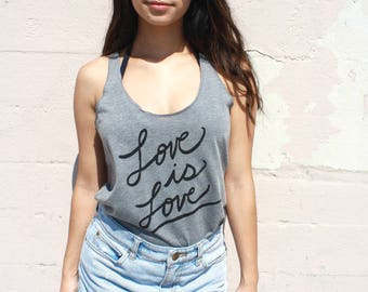 Love is Love. Gay Pride, Equality, Yoga Tank Top, Racerback Tank, Inspirational Quote. MADE TO ORDER