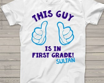 Back to school shirt - this guy is in first grade or any grade personalized Tshirt mscl-067
