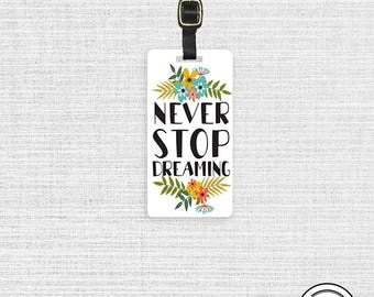 Luggage Tag Never Stop Dreaming  Metal Luggage Tag Custom Info On Back, Single Tag Personalized