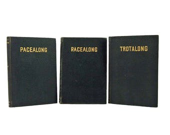 Three Rare Horse Racing Instruction Books Trotters Trotter Racing Racealong Trotalong Pacealong 1928 1930 W H Gocher Publisher