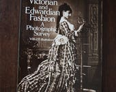 Victorian and Edwardian Fashion : A Photographic Survey Vintage Book