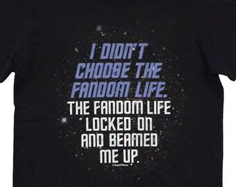 Trek Fandom Geek Star T-Shirt Choose Fandom Life