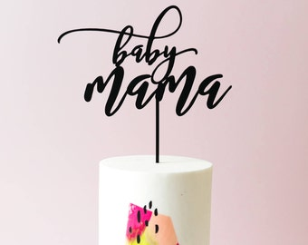 Baby Mama Cake Topper,  1 CT. , Laser Cut, Acrylic, Cheeky and Sassy Slay Cake Toppers Baby Shower's