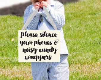Please Silence Your Phones & Noisy Candy Wrappers Sign | Funny Wedding Ceremony Sign for Unplugged Wedding | Ring Bearer Alternative 1164 BW