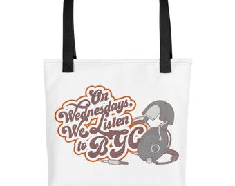 On Wednesdays We Listen to BGC...Tote bag