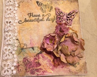 Handmade Have a beautiful day shabby chic/vintage inspired card