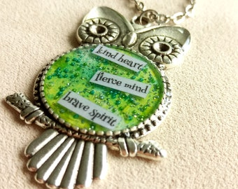 kind heart, fierce mind, brave spirit - Owl Art Pendant - Inspirational Message - FREE SHIPPING