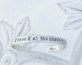 Leave it at the Cross Cuff Bracelet - Hand Stamped Cuff Bracelet - Christian Bracelet - Cross Bracelet - Gift for Mom - Inspirational