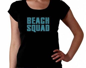 Beach Squad RHINESTONE t-shirt tank top sweatshirt S M L XL XXL - Summer Vacation Sand Sun Lake Ocean Lifeguard Patrol Sandy Fun Group tee